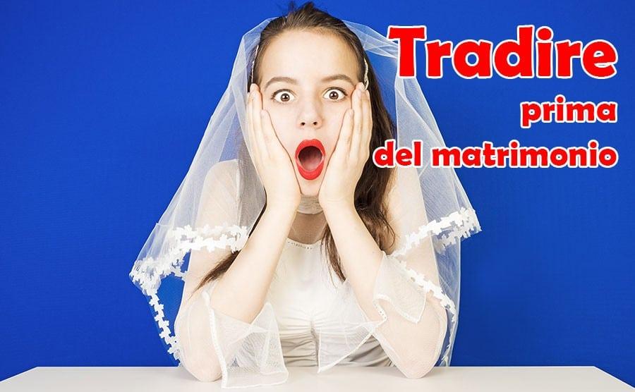 tradire-prima-del-matrimonio